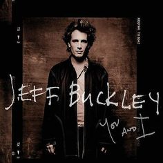 Jeff Buckley - You and I (2016) - http://cpasbien.pl/jeff-buckley-you-and-i-2016/