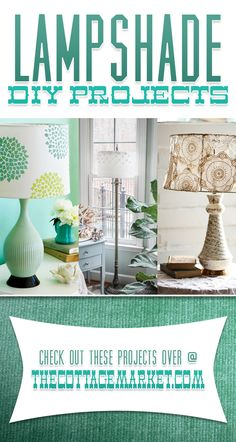Lamp Shade DIY Projects...unique...creative and fabulous...something for every decor and they all come with an easy DIY!