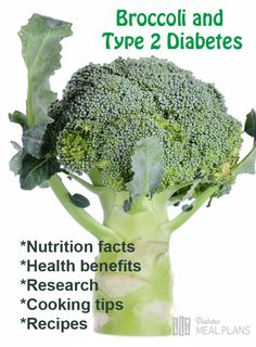 Facts about broccoli and type 2 diabetes