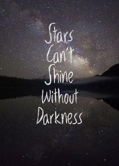 For every darkness, there will always be light.