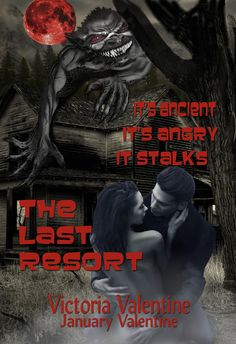 VictoriaValentineWriter: The Last Resort Horror