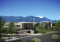 Rendered Image of Vineyard Data Center Park in Colorado Springs, CO. Up to 800,000 sqft, 100MW of power, 4.4 cent/kWh. Oh and did I mention $MM in tax incentives? Nice.