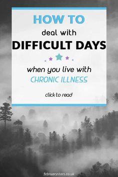 7 tips for difficult days when you suffer from a chronic illness. #chronicillness #mentalhealth #fibromyalgia #mecfs