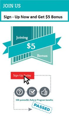 Its an free Sign-up and get bonus for Join up to $5. Offers For limited time Make sign-up and get Bonus For You