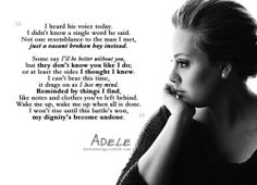 Adele really captured what it is to fall for the single good part of a bad person.