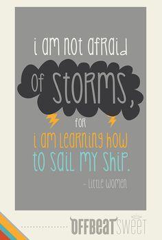 I Am Not Afraid Of Storms...  Little Women Book by offbeatsweet, $22.00