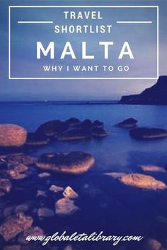 "I would love to visit Malta. You may be thinking, ""Never heard of it!"" or ""Why Malta?"" Well, read on friends and I will tell you why Malta is in the top ten of my Travel Shortlist. *GlobalETA Travel Shortlist - MALTA: Why I Want to Go* - www.globaletalibrary.com (Photo used with permission from Chestertons.)"