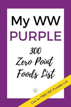 My WW Purple 300 Zero Point Foods List & Free Printable PDF controller Source by saraborgs Weight Watchers Food Points, Weight Watchers Program, Weight Watchers Free, W Watchers, Tartiflette Recipe, Purple Food, Ww Points, How To Can Tomatoes, Ww Recipes