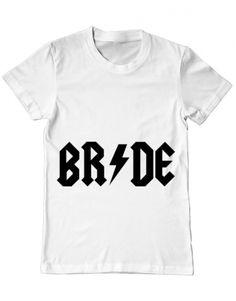 Un super tricou pentru o super mireasa in devenire sau o proaspata sotie! When you rock it you rock it anyway! Rock And Roll, Bride, Mens Tops, T Shirt, Design, Fashion, Wedding Bride, Supreme T Shirt, Moda