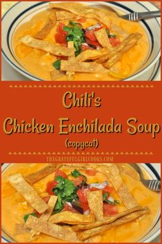 Chili's Chicken Enchilada Soup / The Grateful Girl Cooks! Enjoy a taste of the Southwest for lunch or dinner with this delicious Chili's Chicken Enchilada Soup recipe (copycat), with pico de gallo and tortilla strips! Authentic Chicken Tortilla Soup, Chili's Chicken Enchilada Soup, Cheesy Chicken Enchiladas, Chilis Southwest Chicken Soup, Southwest Soup Recipe, Chicken Soups, Chicken Lasagna, Chicken Chili, Chicken Recipes