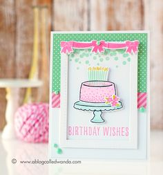 Card by Wanda Guess. Reverse Confetti stamp sets: Candles 'n ConfettI and Celebrations. Confetti Cuts Candles 'n Confetti. Birthday card.