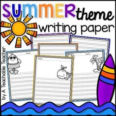 """Writing Paper Summer includes publishing pages that feature cute borders, summer clip art and half a page of handwriting lines for primary students. Rather than having a """"Name"""" line, there is an """"Author"""" line. Also included is one page that consists entirely of handwriting lines for your lengthy authors' """"second page."""" This second page can be copied on the back and used with any of the front pages."""