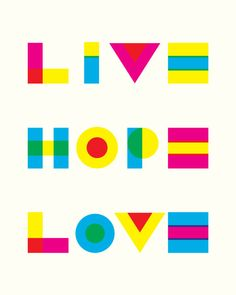 Live, Hope, Love Typography
