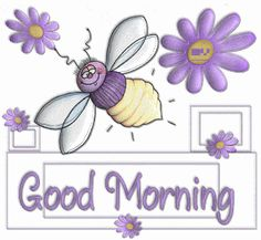 """Good Morning""!!"