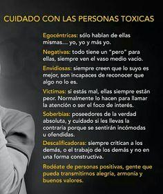 Cuidado con las personas tóxicas.