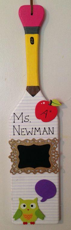 Middle school teacher themed, sorority, paddle