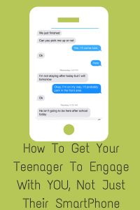 How To Get Your Teenager To Engage With You, Not Just Their SmartPhone by @moreinmedia