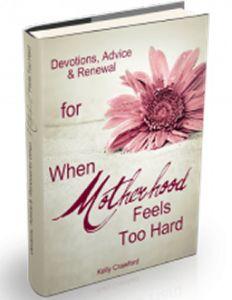 """When Motherhood Feels too Hard"" book review @PowerofMoms.com"