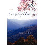 Cry of My Heart (Paperback)By Joanne Bischof