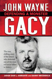 John Wayne Gacy: Defending a Monster by Judge Sam L. Amirante and Danny Broderick. Request it at http://eisenhowerlibrary.org/ or by calling the Answers Desk at 708.867.2299