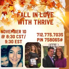 Call in to fall in love with thrive! Or go to Crod4.le-Vel.com