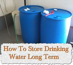 How To Store Drinking Water Long Term Survival Urban Survival, Survival Food, Outdoor Survival, Survival Prepping, Survival Skills, Survival Shelter, Homestead Survival, Survival Hacks, Survival Equipment