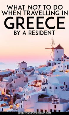 Etiquette in Greece; the Do's and Don'ts of travelling in the country by an Athens Resident