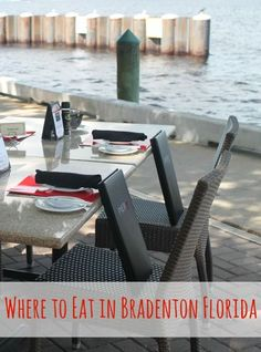Where to Eat in Bradenton Florida!  Check out three top restaurant picks in the area that have something for everyone.