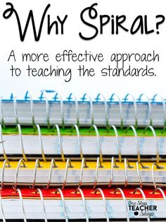 Why Spiral? A More Effective Approach to Teaching - Read about why spiraling is a better way of teaching, and how I spiral in my classroom.