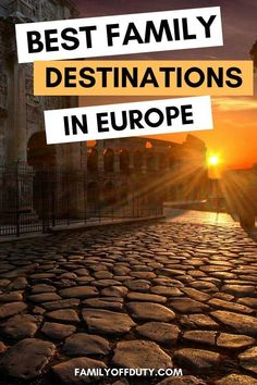 Best European Family Vacations To Take The Kids - Family Off Duty Family Vacation Destinations, Family Vacations, Vacation Ideas, Family Travel, Travel Destinations, Travel Inspiration, Travel Ideas, Travel Tips, European Travel