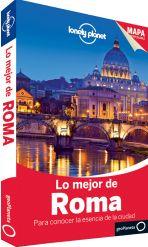Lo Mejor de Roma: para conocer la esencia de la ciudad / edición escrita y documentada por: Abigail Blasi, Duncan Garwood. GeoPlaneta, 2014