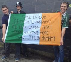 "Irish flag -It says ""Katie Taylor - Olympic Champion - The only woman that Irish men fear more than.THEIR MAMMY! Emerald Isle Ireland, Katie Taylor, Irish Culture, Olympic Champion, Cheer Me Up, Irish Dance, Feeling Down, Irish Men, Dublin Ireland"