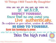 The 10 things I will teach my daughter (if I have any)... ^^ Love that!