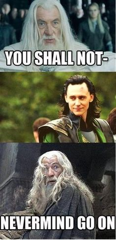 This photo set is inaccurate. The first image is from the wrong movie and Gandalf would NEVER give up his values.