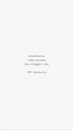 Quotes Rindu, Tumblr Quotes, Heart Quotes, Crush Quotes, Mood Quotes, Daily Quotes, Life Quotes, Random Quotes, Qoutes