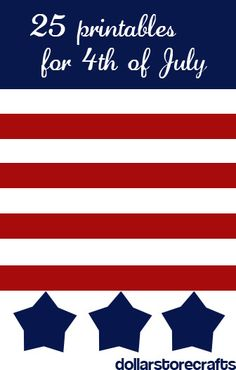 25+ Printables for the 4th of July