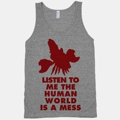 Share the wisdom of the sea with this The Human World is a Mess tank!