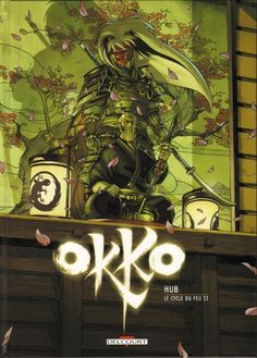 Buy Okko Le cycle du feu by Hub and Read this Book on Kobo's Free Apps. Discover Kobo's Vast Collection of Ebooks and Audiobooks Today - Over 4 Million Titles! Bd Collection, Ligne Claire, Cycle, Le Far West, Classical Art, Illustrations, Dark Souls, Comic Artist, Samurai