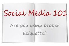 Social Media Etiquette – What Every Direct Sales Consultant Should Know