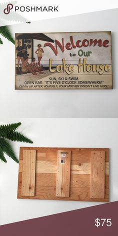 """'Welcome To Our Lake House' Wood Sign Perfect Condition. We just sold our lake house and have no need anymore for this cute sign. Height: 14"""". Width: 23 3/4"""". Other"""