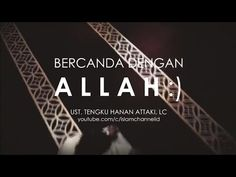 HANAN ATTAKI - BERCANDA DENGAN ALLAH :) - YouTube Islamic Videos, Islam Muslim, Islamic Quotes, Quran, Allah, Hijab Cartoon, Youtube, Collection, God