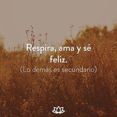 #Respira #Ama #SeFeliz