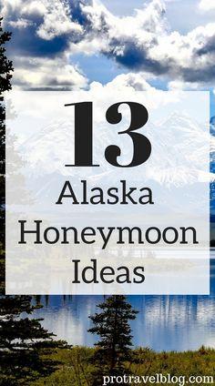 ac9d38bac4 Alaska Honeymoon  Best Honeymoon In Alaska Ideas   Packages