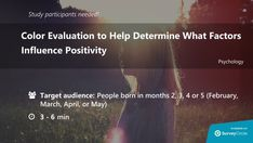 """Current online study which is still recruiting participants:  """"Color Evaluation to Help Determine What Factors Influence Positivity"""" https://srvy.cl/2JdrD8c via @SurveyCircle   #ColorPsychology #Synesthesia #Color #Positivity #Negativity #Psychology #Survey https://srvy.cl/2xI1dpL"""