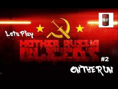 Mother Russia Bleeds #2 - On The Run