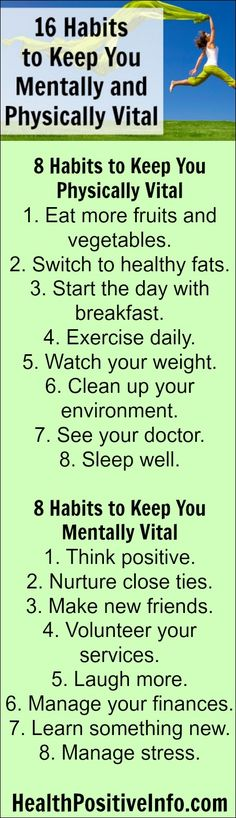 16 Habits to Keep You Mentally and Physically Vital  http://healthpositiveinfo.com/16-habits-to-keep-you-mentally-and-physically-vital-even-as-you-age.html