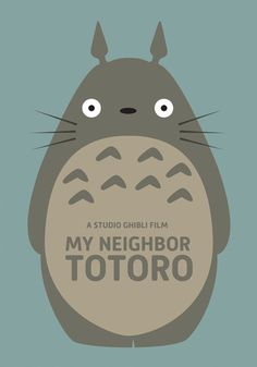 My Neighbor Totoro (1988) ~ Minimal Movie Poster by David O'Mara #amusementphile