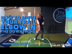 (14) HOW TO MOVE YOUR TRAIL ELBOW IN THE DOWNSWING - YouTube