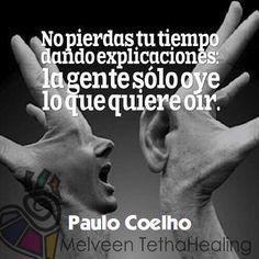 No piedad tu tiempo en explicar a los demás, ellos escuchan lo que quieren