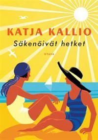Katja Kallio: Säkenöivät hetket - varaa HelMetissä: http://haku.helmet.fi/iii/encore/record/C|Rb2081550